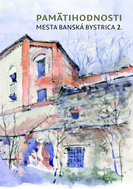 7a94a3e3d Pamätihodnosti mesta Banská Bystrica 2.jpg